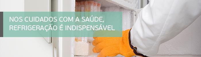 Nos cuidados com a saúde, refrigeração é indispensável.